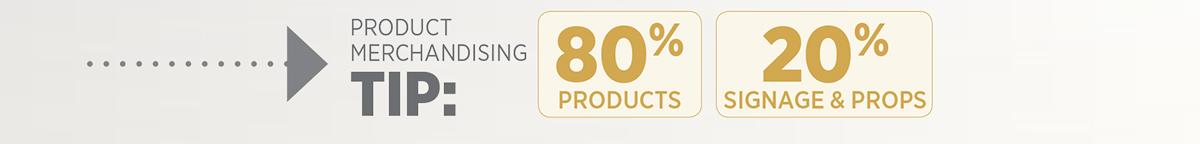 Product Merchandising Tip